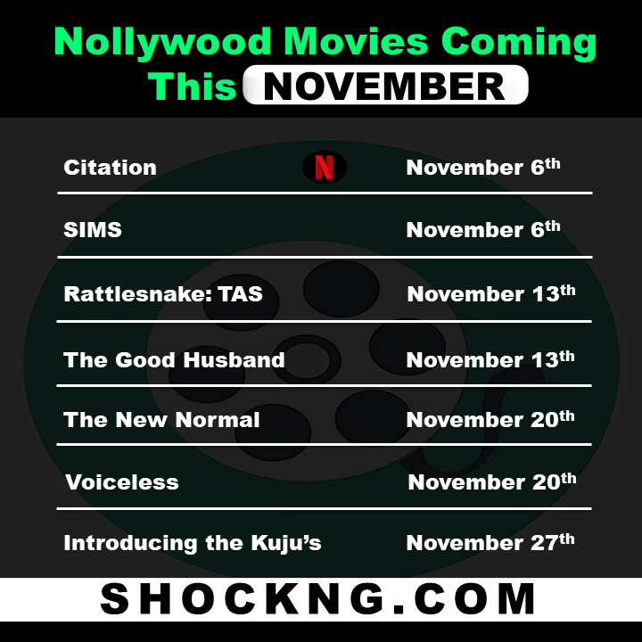 nigerian movies to watch november 2020 - Every Nollywood Movie Releasing This November 2020