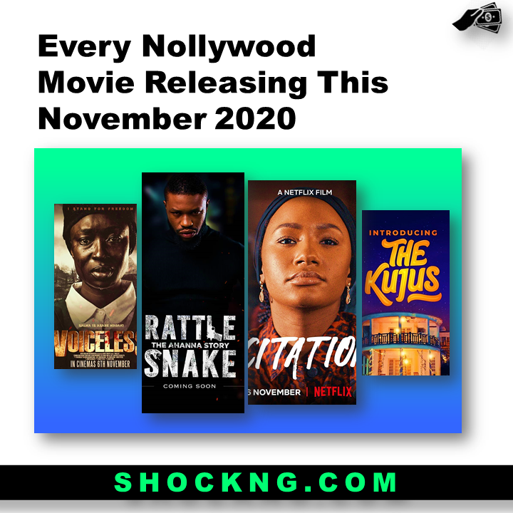 nollywood movies box office - Every Nollywood Movie Releasing This November 2020
