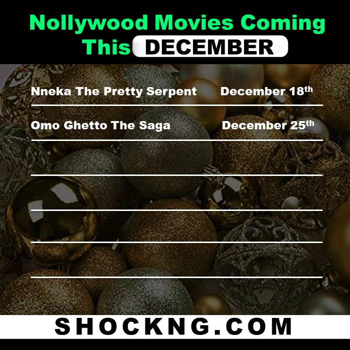 Nollywood Box Office Movies 2  - Box Office: Every Nollywood Movie To Watch This December 2020