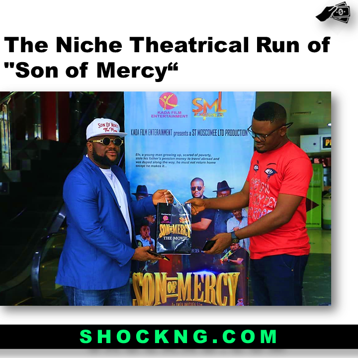 "son of mercy movie by kada - The Niche Theatrical Run of ""Son of Mercy"""