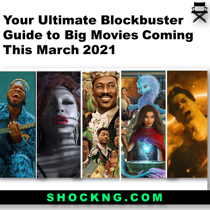 Rita Dominic Eddie Murphy Movies - Your Ultimate Blockbuster Guide to Big Movies Coming This March 2021