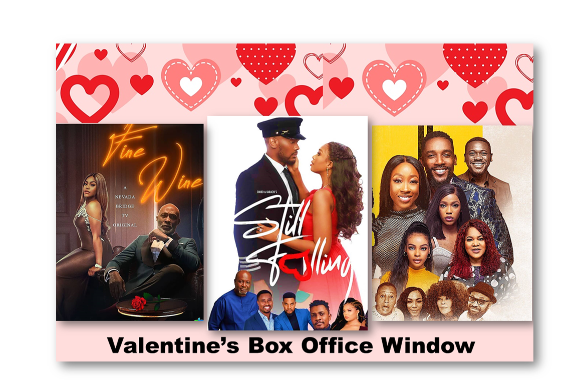 "still fallingfine wine2 weeks in lagos nollywood movies - Why Did ""Still Falling"" Win Valentine's Box Office Window?"
