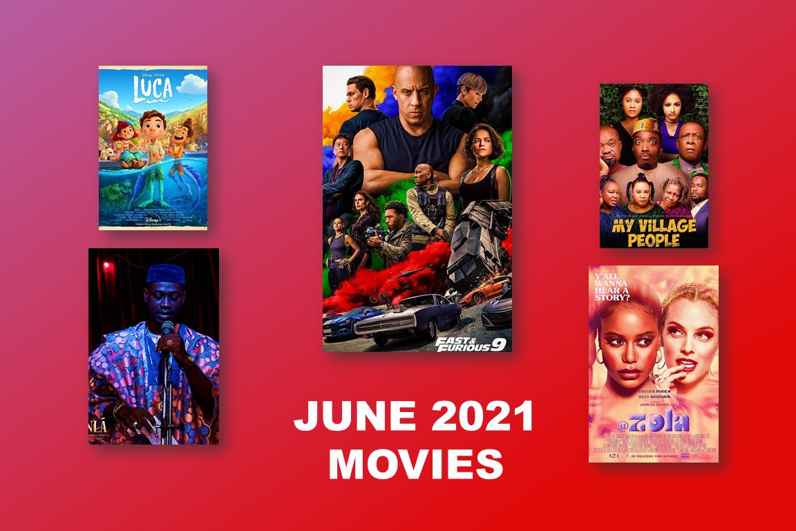 June 2021 blockbuster Movies - The June 2021 Blockbuster Titles On Our Radar