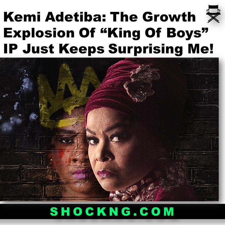 "Kemi adetiba on the explosion of KIng of Boys - Kemi Adetiba: The Growth Explosion Of ""King Of Boys"" IP Just Keeps Surprising Me!"
