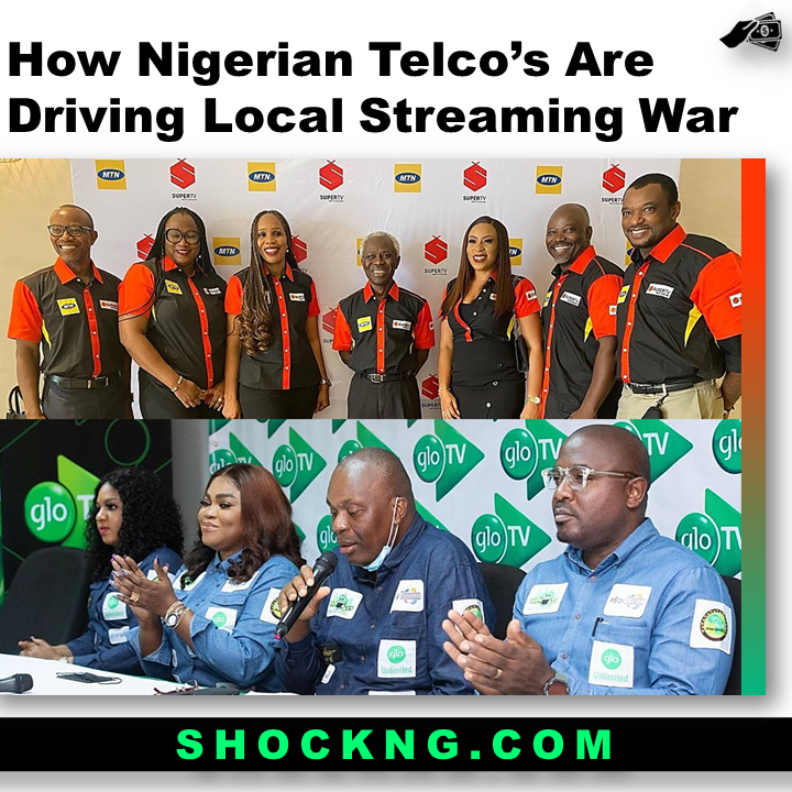 How Top Nigerian Telcos are Driving a Local Streaming War - How Top Nigerian Telco's are Driving a Local Streaming War!